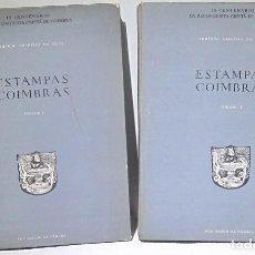 Arte: ESTAMPAS COIMBRÁS. IX CENTENÁRIO DA RECONQUISTA CRISTÁ DE COIMBRA. ARMANDO CARNEIRO DA SILVA. 2 VOLÚ. Lote 194515382