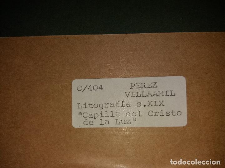 Arte: LITOGRAFÍA SIGLO XIX PEREZ VILLAAMIL,CAPILLA DEL CRISTO DE LA LUZ EN TOLEDO - Foto 8 - 195029318