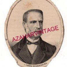 Art: 1869, LITOGRAFIA DEL DIPUTADO A CORTES POR LUGO, D. IGNACIO YAÑEZ DE RIVADENEIRA,85X105MM. Lote 196957015
