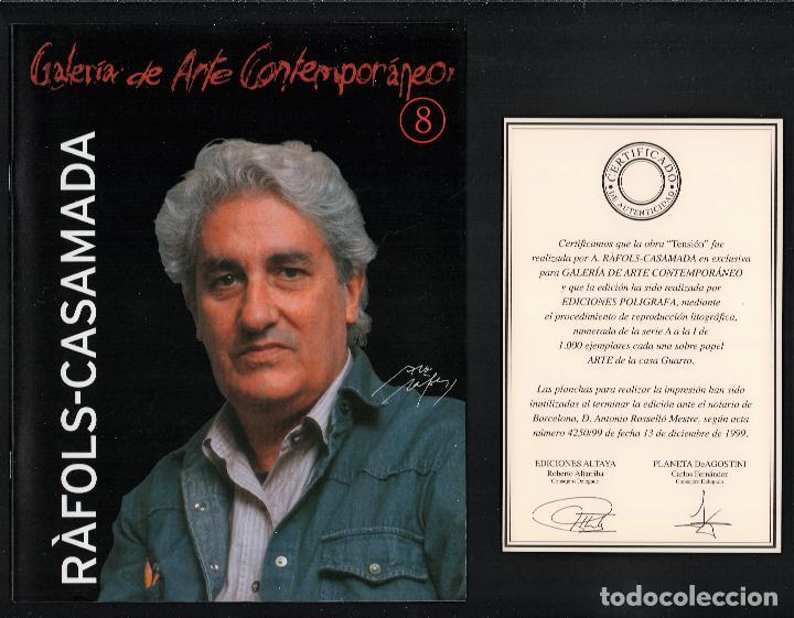 Arte: ALBERT RÀFOLS-CASAMADA TENSIÓN REPR LITOGRÁFICA FIR PLANCHA NUMERADA LÁPIZ D969/1000 COA FASC CARPET - Foto 14 - 198236353