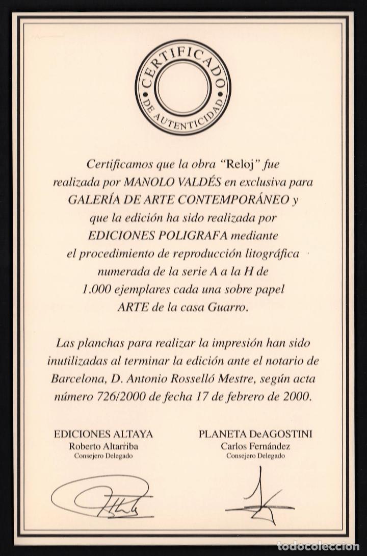 Arte: MANOLO VALDÉS RELOJ REPROD. LITOGRÁFICA FIRMADA PLANCHA NUMERADA A LÁPIZ F 623/1000 COA FASC CARPETA - Foto 5 - 198533768