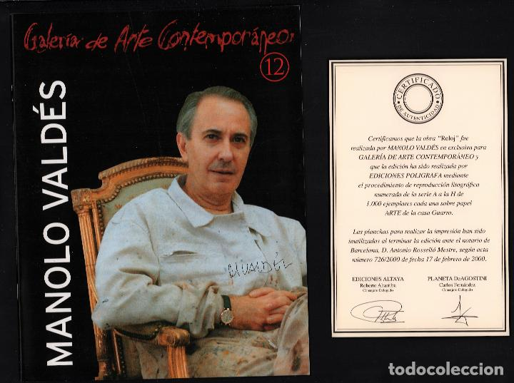 Arte: MANOLO VALDÉS RELOJ REPROD. LITOGRÁFICA FIRMADA PLANCHA NUMERADA A LÁPIZ F 623/1000 COA FASC CARPETA - Foto 19 - 198533768