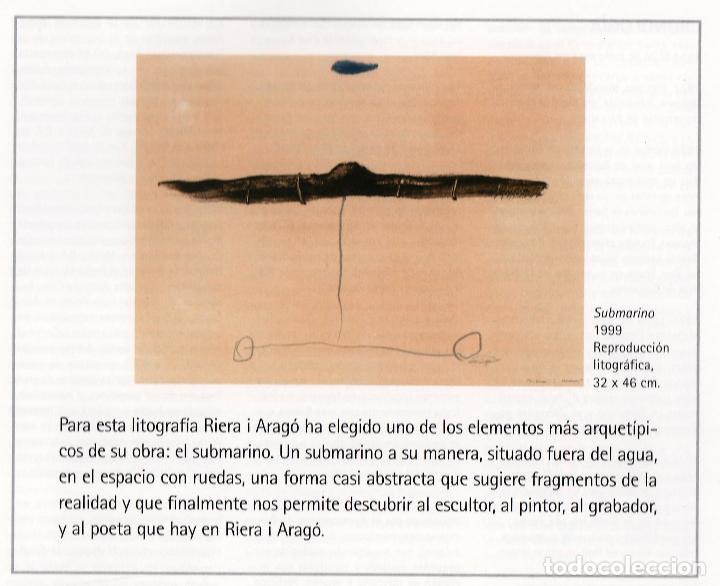 Arte: RIERA I ARAGÓ SUBMARINO REPR LITOGRÁFICA FIRMADA PLANCHA NUMERADA A LÁPIZ E367/1000 COA FASC CARPETA - Foto 25 - 198570861