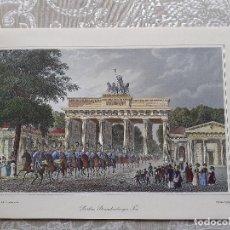 Arte: MAGNIFICO GRABADO ANTIGUO A COLOR DE BERLIN, BRANDENBURGER FOR (PUERTA DE BRANDENBURGO). Lote 200752105