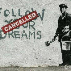 Arte: BANKSY - FOLLOW YOUR DREAM.. Lote 202782247