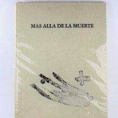 Arte: MÁS ALLÁ DE LA MUERTE, 1991, MERCEDES GÓMEZ-PABLOS HOMENAJE A RAFAEL LORENTE, LITOGRAFÍAS Y POEMAS.. Lote 206966632