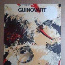 Arte: JOSEP GUINOVART (BARCELONA 1927–2007) CARTEL LITOGRÁFICO 56X76 DE 1980 CARMEN DURANGO VALLADOLID. Lote 222714506