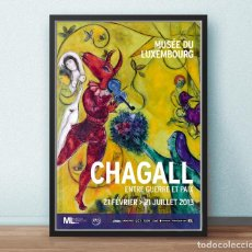 Arte: CARTEL EXPOSICION CHAGALL - ENTRE GUERRE ET PAIX - MUSEE LUXEMBOURG - AÑO 2013 -TAMAÑO 67 X 45,5 CMS. Lote 211522155
