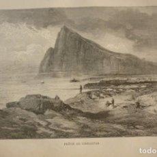 Art: PEÑON DE GIBLARTAR. LITOGRAFIA ORIGINAL AÑO 1881. Lote 213818997