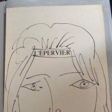 Arte: L'EPERVIER. LITOGRAFIA ORIGINAL DE PICASSO PUBLICADA EN 1957. Lote 228592395