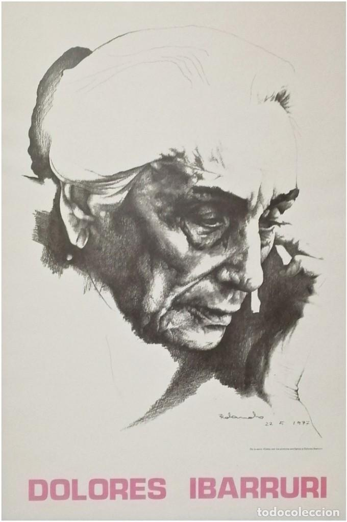 RETRATO DE DOLORES IBÁRRURI, PASIONARIA, POR ROLANDO CAMPOS.1977 (Arte - Litografías)