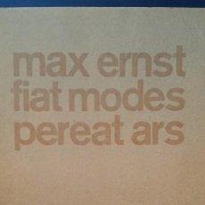 Arte: MAX ERNST, FIAT MODES, OBRA MAESTRA DEL DADAÍSMO, 1970 / LIMITADO. Lote 236904155