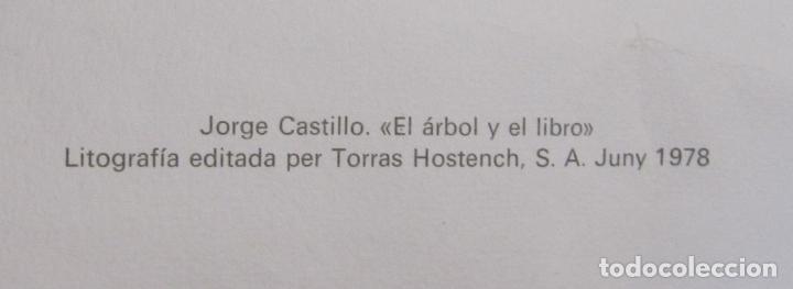 Arte: JORGE CASTILLO. EL ARBOL Y EL LIBRO. 1978. LITOGRAFIA. FIRMADA. NUMERADA 271/ 1500 - Foto 10 - 260078920