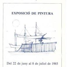 Arte: EXPOSICIO DE PINTURA - PORT DE CAMBRILS ANY 1985 - PRIMER PREMI PINTURA RAPIDA - VEURE ARTISTES. Lote 264209152