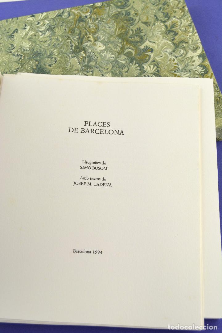 Arte: Places de Barcelona, Simó Busom, Josep Mª Cadena, 1994, litografías, edición de 60 ejemplares. - Foto 2 - 268610509