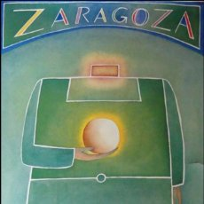 Arte: CARTEL CON LITOGRAFÍA DE JEAN MICHEL FOLON ZARAGOZA 1982 COPA DEL MUNDO DE FÚTBOL. ESPAÑA 82. Lote 277253588