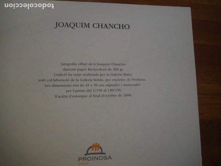 Arte: Joaquim Chancho. Litografia offset. Firmada y Numerada. 2008 - Foto 4 - 288995483