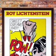 Arte: ROY LICHTENSTEIN POSTER -SWEET DREAMS, BEBÉ!-POW! POP ART CARTEL EN MENTA.TAMAÑO 89X61 CM. Lote 293691133