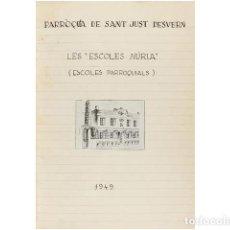 Arte: MEMORIA DE ´LES ESCOLES NURIA´. PARRÓQUIA DE SANT JUST DESVERN. Lote 156046413