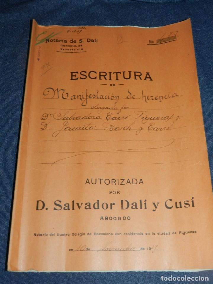 NOTARÍA DE D. SALVADOR DALÍ Y CUSÍ CON AUTOGRAFO ORIGINAL 1939, ESCRITURA,8 PAG, 22,5X32CM (Arte - Manuscritos Antiguos)