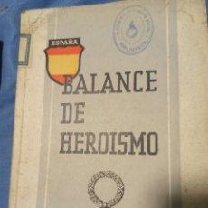 Arte: BALANCE DE HEROÍSMO. Lote 233974595