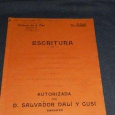 Arte: NOTARÍA DE D. SALVADOR DALÍ Y CUSÍ CON AUTOGRAFO ORIGINAL 1931, ESCRITURA,16 PAG, 22,5X32CM. Lote 236390375
