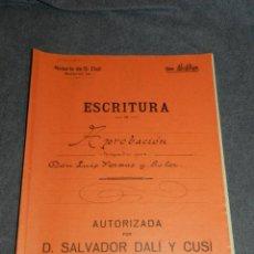 Arte: NOTARÍA DE D. SALVADOR DALÍ Y CUSÍ CON AUTOGRAFO ORIGINAL 1925, ESCRITURA,10 PAG, 22,5X32CM. Lote 251792875