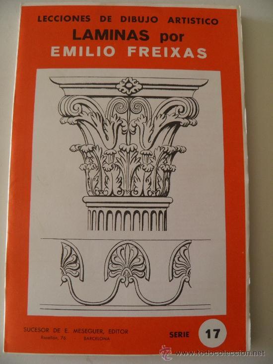 EMILIO FREIXAS. LÁMINAS DIBUJO ARTÍSTICO, SERIE ROJA 17, ORNAMENTAL I. MESEGUER, BARCELONA. AÑO 1964 (Arte - Material de Bellas Artes)