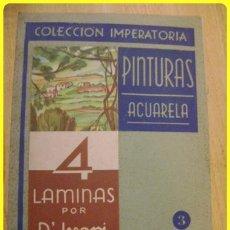 Arte: COLECCION IMPERATORIA Nº3 - PINTURAS - ACUARELA - 4 LÁMINAS - D'IVORI - ED. SALVATELLA.. Lote 41534433