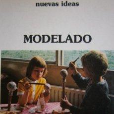 Arte: MODELADO NUEVAS IDEAS CEAC 1 EDICION 1980. Lote 92264035