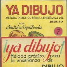 Arte: YA DIBUJO, 2 CUADERNOS METODO PRACTICO ENSEÑANZA DIBUJO. NUM. 7 Y 8. POR ANDRES SEPULVEDA.. Lote 173797817