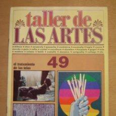 Arte: TALLER DE LAS ARTES Nº49. Lote 112064795