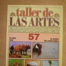 Arte: TALLER DE LAS ARTES Nº57. Lote 112065211