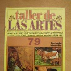 Arte: TALLER DE LAS ARTES Nº79. Lote 112065711