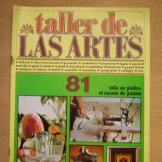 Arte: TALLER DE LAS ARTES Nº81. Lote 112065795