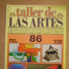 Arte: TALLER DE LAS ARTES Nº86. Lote 112065879