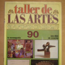 Arte: TALLER DE LAS ARTES Nº90. Lote 112065979