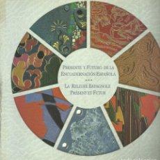 Arte: ENCUADERNACIÓN ESPAÑOLA, PRESENTE Y FUTURO. B.N.E., MADRID 2002, 150 PÁG. . Lote 155990466