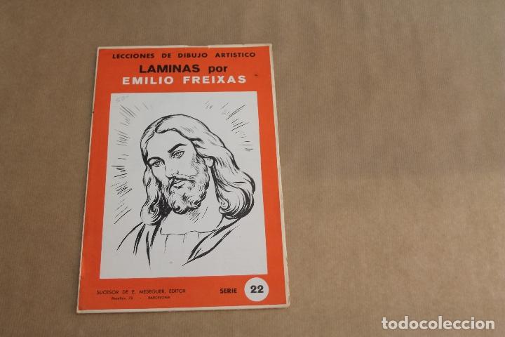 LECCIONES DE DIBUJO ARTÍSTICO, LAMINAS POR EMILIO FREIXAS, SERIE NÚMERO 22 (Arte - Material de Bellas Artes)