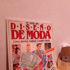 Arte: TU GUIA DE DISEÑO DE MODA. Lote 208700381