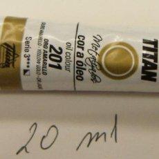Art: TUBO DE OLEO TITAN EXTRAFINO 20 ML SERIE 3 Nº 201 ORO AMARILLO. Lote 236992500