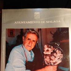 Arte: HOMENAJE A MANOLO GARVAYO. PINTOR Y ESCULTOR MALAGUEÑO. AYTO DE MÁLAGA.. Lote 252838140