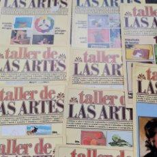 Arte: LOTE TALLER DE LAS ARTES 10 FASCÍCULOS. Lote 276273598