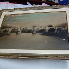 Arte: OLEO PUENTE ROMANO DE PIEDRA - ORENSE - GALICIA - 58X40CM INC MOLDURA. + INFO. Lote 18445525