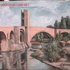 Arte: 531.- OLEO S/ TELA DE 46X33 ,,,PONT DE BESALÚ,,, E.CURCOLL. Lote 25826849