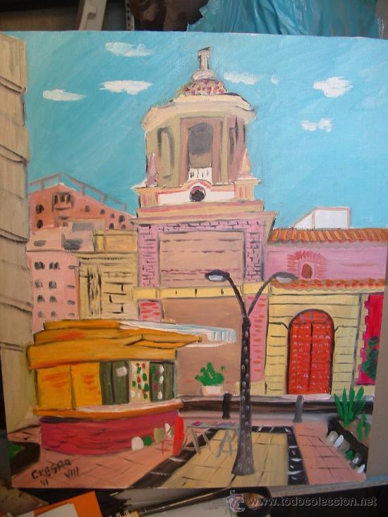 ALMERÍA QUIOSCO Y LA IGLESIA DE SAN PEDRO OLEO S/LIENZO EN BASTIDOR 60X50 CM. CRESPO (Arte - Pintura - Pintura al Óleo Contemporánea )