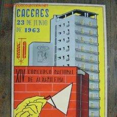 Arte: CACERES - XIV CONCURSO NACIONAL DE ALBAÑILERIA - AÑO 1963. Lote 26606268