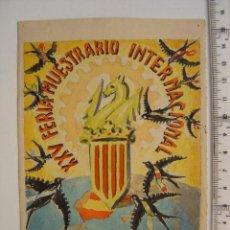Arte: VALENCIA - XXV FERIA MUESTRARIO INTERNACIONAL - AÑO 1947 - PINTADO A MANO. Lote 26653590