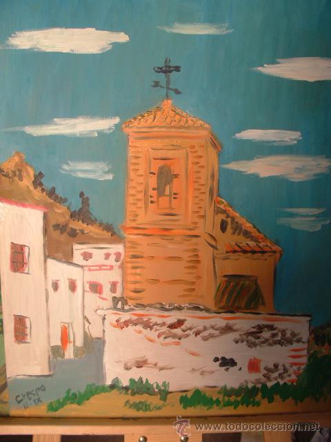 IGLESIA DE LUCAINENA , LA ALPUJARRA, 50X60 CM. ÓLEO SOBRE MADERA DE CRESPO (Arte - Pintura - Pintura al Óleo Contemporánea )