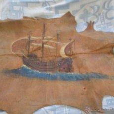 Arte: ANTIGUA Y BONITA PINTURA FIRMADA Y LACRADA , PINTADE EN CUERO , BARCO. Lote 48362673